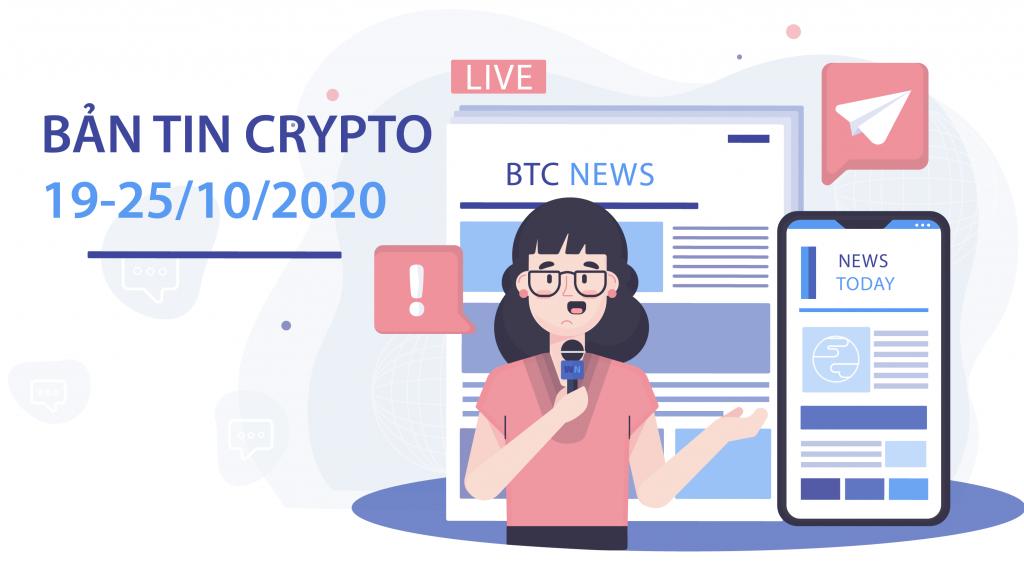 Bản tin thị trường Crypto 19-25/10/2020 - Blog Đầu Tư ORG.
