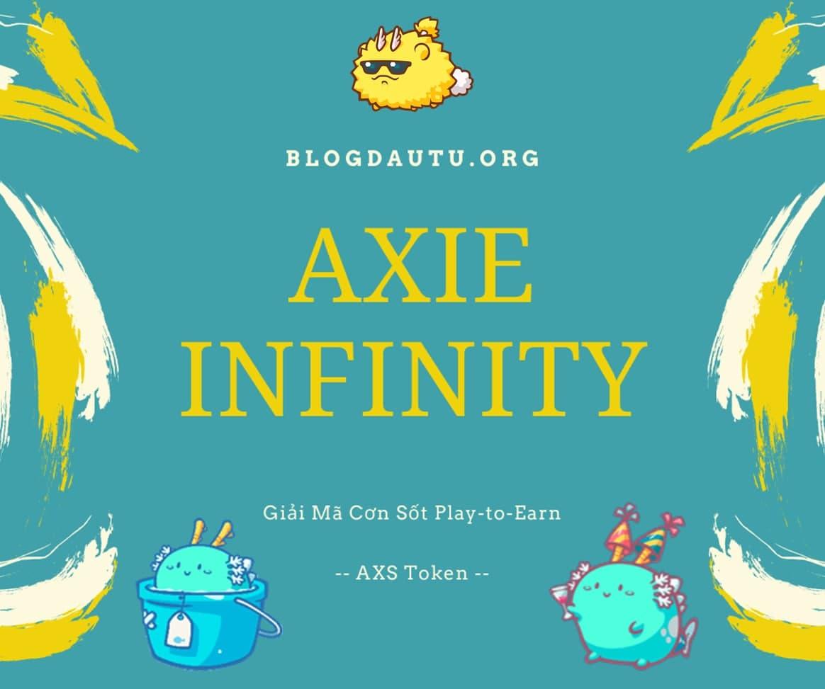 Tai-sao-Axie-Infinity-hot-AXS