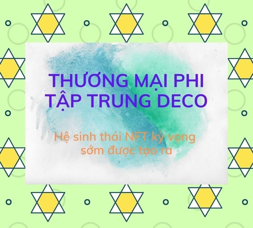 Thuong-mai-phi-tap-trung-Deco-NFT