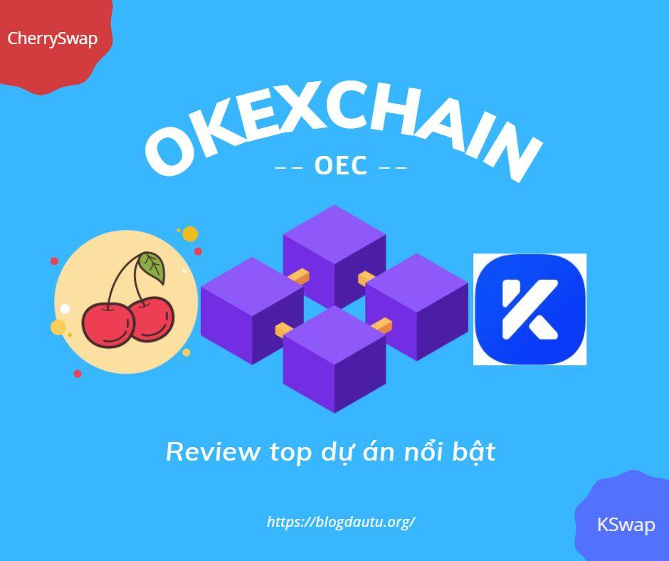 Top-du-an-hot-tren-OKExChain-OEC